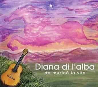 Da musica La Vita - Diana di l'Alba